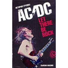 """AC/DC. Let There Be Rock"""