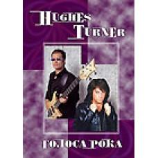 """Glenn Hughes, Joe Lynn Turner. Голоса Рока. – Пурпурная семейка"" том 8"